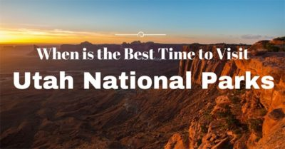 Best Time to Visit Utah National Park
